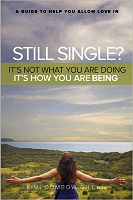 Still Single . . . A guide to help you allow love in